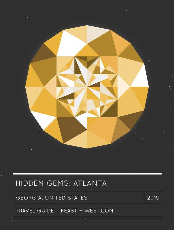 Hidden Gems: Atlanta travel guide // feastandwest.com