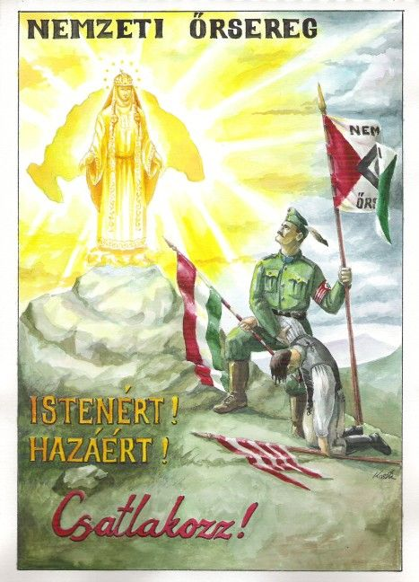 Hungary, Nemzeti Őrsereg (National Coat of Arms), irredentist poster