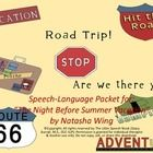 "This is a 52-page comprehensive speech-language packet to accompany ""The Night Before Summer Vacation"" by Natasha Wing.  It includes pairs of rhyming words, comprehension questions (including those targeting higher thinking skills), articulation word cards for /r, vocalic r, r blends, s, sh, ch, k, g/, vocabulary cards w/corresponding synonym & definition cards, & persuasive, narrative, & informational writing prompts. $"