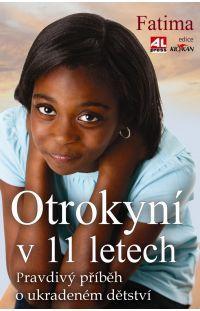Otrokyní v 11 letech  #alpress #knihy #zeživota