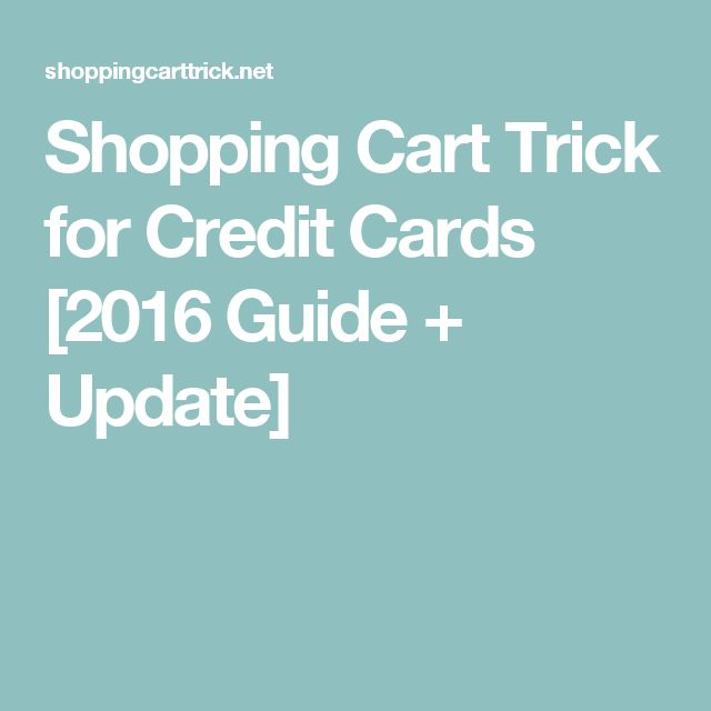 Shopping Cart Trick for Credit Cards [2016 Guide + Update]
