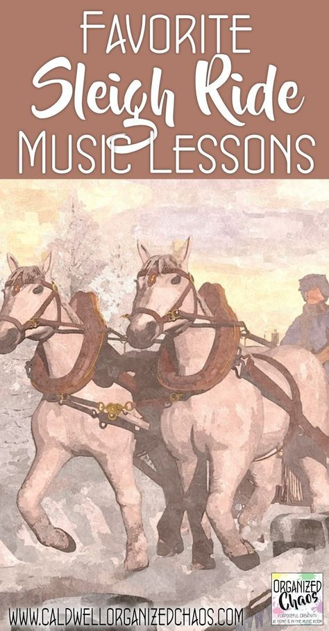Favorite Sleigh Ride Music Lessons. Organized Chaos. Movement, instrument play alongs, listening activities, and more engaging elementary music lessons for Sleigh Ride. Great way to incorporate winter without specific holiday references- perfect right before winter break!