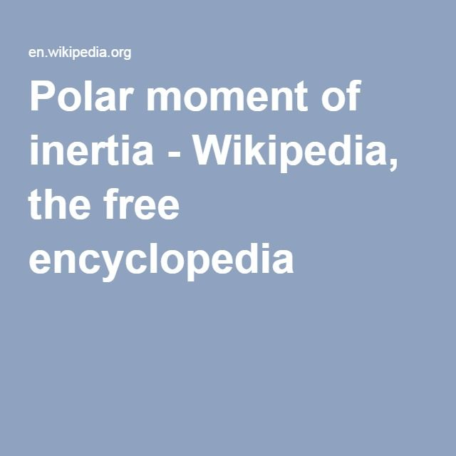 Polar moment of inertia - Wikipedia, the free encyclopedia