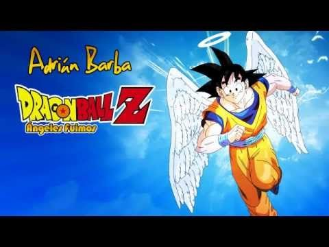 Dragon Ball Z Angeles Fuimos Audio Latino