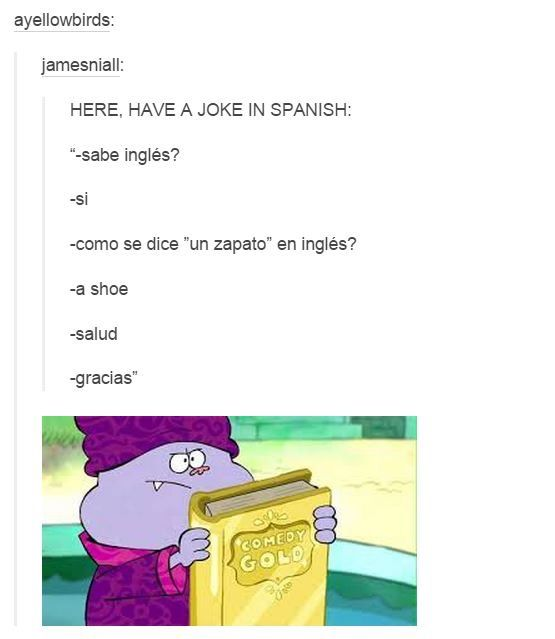 """""""Do you know English?"""" """"Yes"""" """"How do you say (a shoe) in English?"""" """"A shoe"""" """"Bless you"""" """"Thank you"""""""