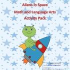 Aliens in Space (Kindergarten activity package) Math and ELA Common Core aligned.   Hands-on Activities include:  Math Blast Off to the Stars – dic...