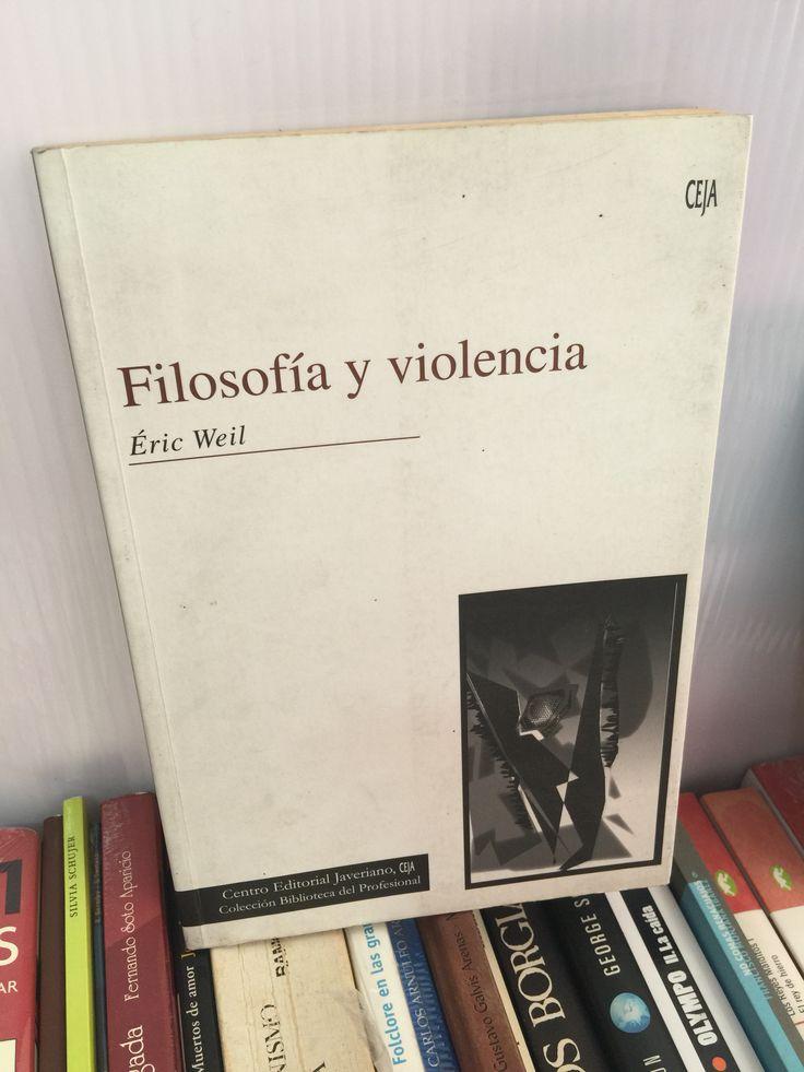 Un hallazgo en ULibro: 'Filosofía y violencia' de Éric Weil; editado en 2002, y traducido por el profesor Francisco Sierra. #ArqueologíaEditorial