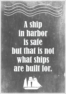 Free printable motivational quote about stress: a ship in harbor... – ausdruckbarer Spruch – freebie | MeinLilaPark – digital freebies