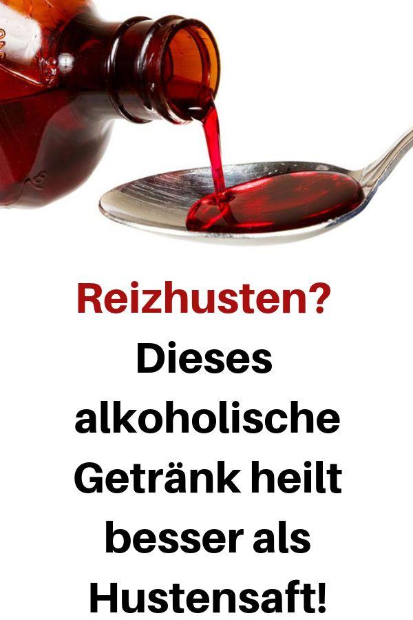 Reizhusten? Dieses alkoholische Getränk heilt besser als Hustensaft! #alkoholis… Elvira
