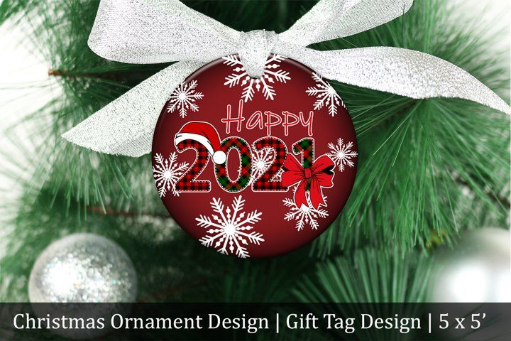 Special 2021 Holiday Christmas Ornaments Happy New 2021 Christmas Tree Ornament Design Gift Tag 1048244 Sublimation Design Bundles Gift Tag Design Ornaments Design Designer Christmas Gifts