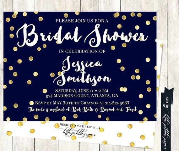 Navy blue and gold bridal shower invitation. Gold metallic feel for the front and the back!  At checkout, please include the following:  Brides