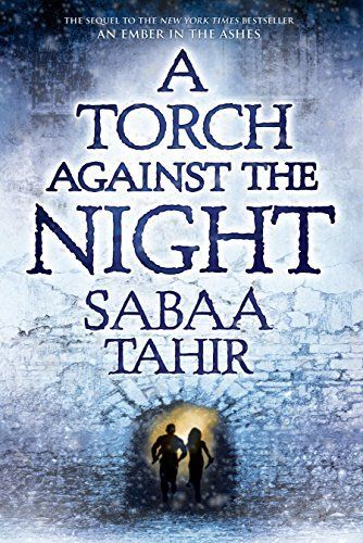 Collecting a 2017 book list? A Torch Against the Night by Sabaa Tahir is a breathtaking dystopian YA book to read.