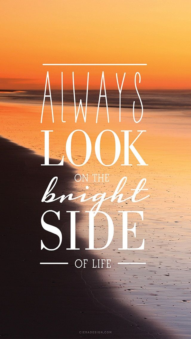Always Look on the Bright Side - Desktop and iPhone Wallpaper Freebie