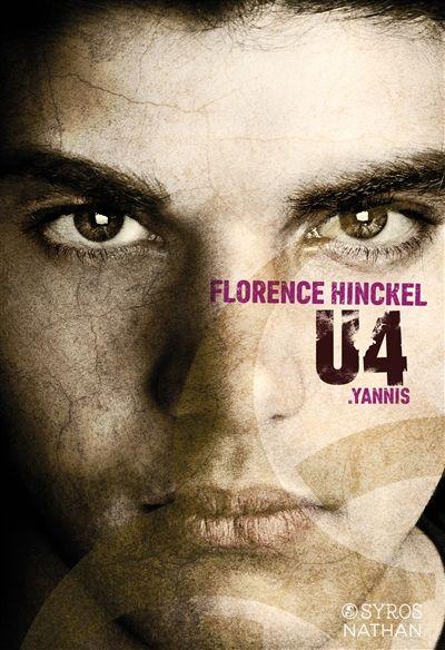 U4 . Yannis / Florence Hinckel. - Nathan Jeunesse, Syros Jeunesse, 2015