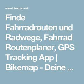 Finde Fahrradrouten und Radwege, Fahrrad Routenplaner, GPS Tracking App | Bikemap - Deine Radrouten