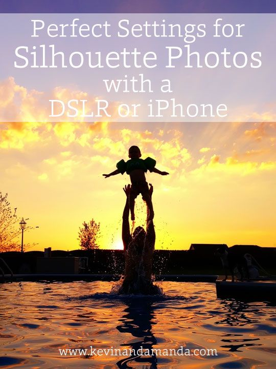 Perfect Settings for Silhouette Photos with a DSLR or iPhone