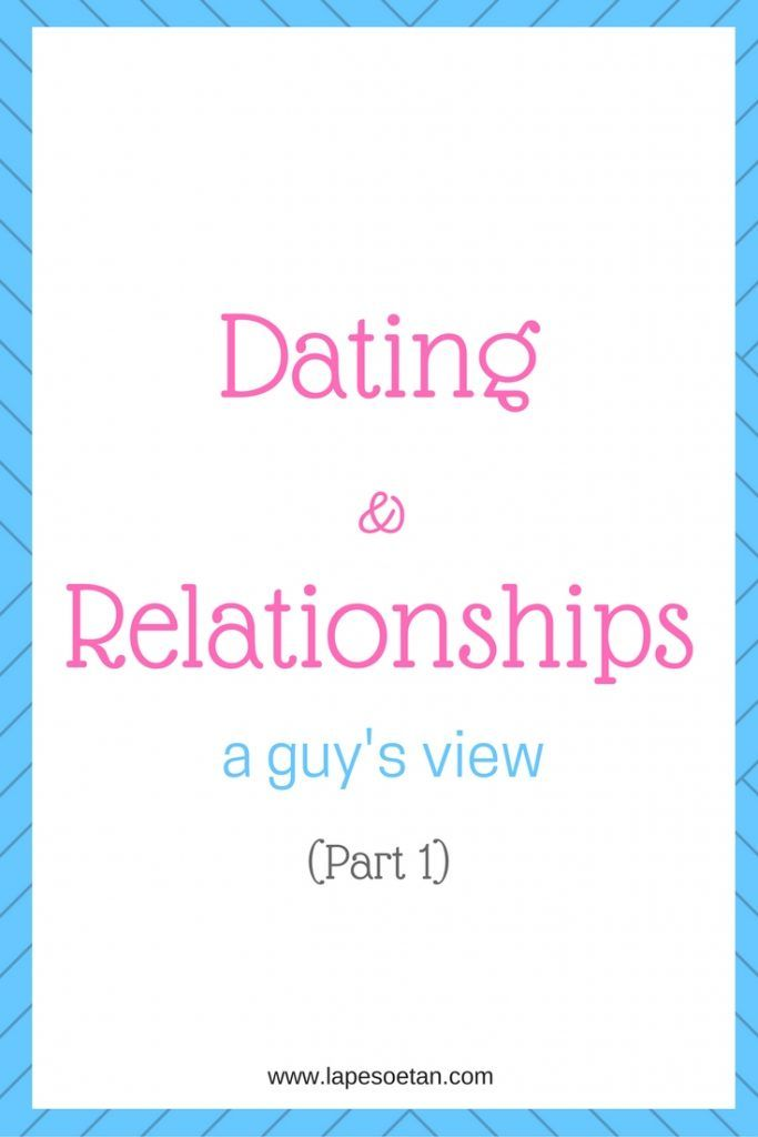 Dating & relationship tips from a MALE relationship expert (part 1)  Click through to read or watch the video! www.lapesoetan.com