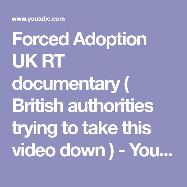 Forced Adoption UK RT documentary ( British authorities trying to take this video down ) - YouTube