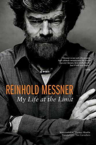 Reinhold Messner: My Life at the Limit (Legends & Lore) by Reinhold Messner http://www.amazon.com/dp/1594858527/ref=cm_sw_r_pi_dp_k6HCub15KW4QX