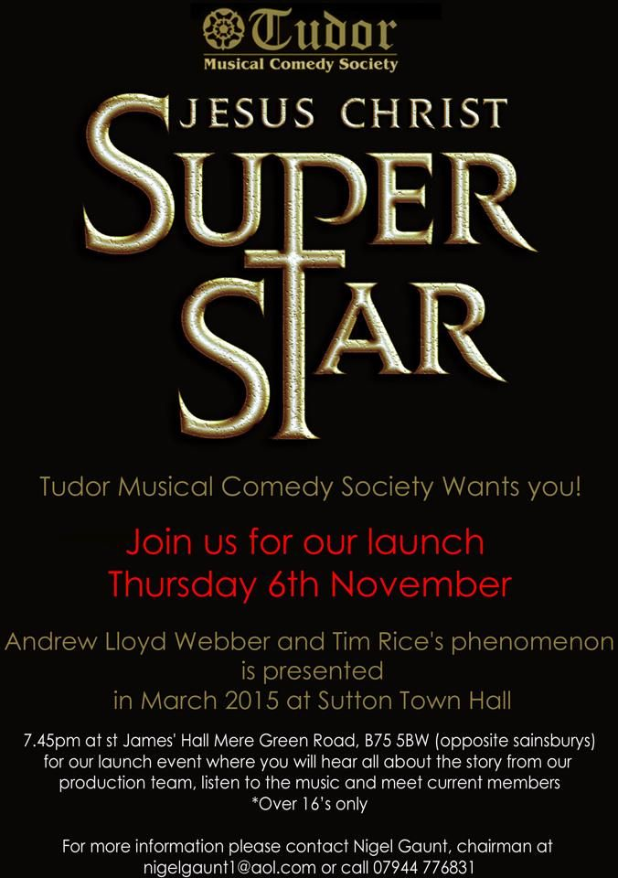 Jesus Christ Super Star – Tudor Musical Comedy Society – Sutton Coldfield Town Hall – March 2015  http://musiconstage.co.uk/home/?tribe_events=jesus-christ-super-star-tudor-musical-comedy-society-sutton-coldfield-town-hall-march-2015