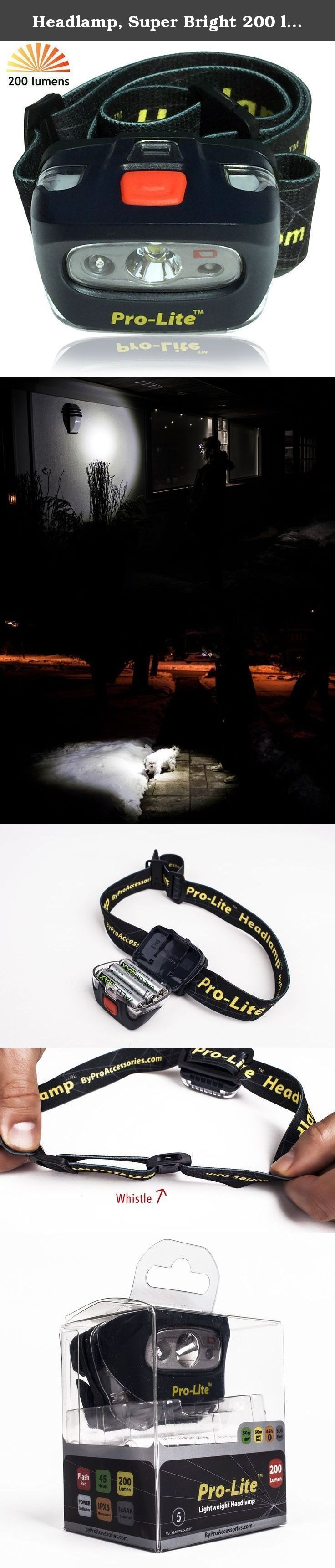 Headlamp, Super Bright 200 lumen LED Headlight. Comfortable with Emergency Whistle & Red Led Strobe light. Waterproof rating IPX5. Low Battery Indicator and 3 AAA's Included. Excellent Gift Idea!. Our Pro-Lite 5 watt 200 lumen LED headlamp with built in EMERGENCY WHISTLE, integrates two colored light sources: One high-output XP-E white LED for long-distance illumination. One red LED for safety--that together provide 5 lighting modes (white modes: economic, medium, maximum. Red modes: slow...