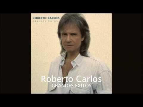 Roberto Carlos Sus Mejores Exitos - YouTube