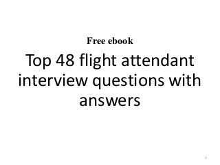 Top 48 flight attendant interview questions and answers pdf