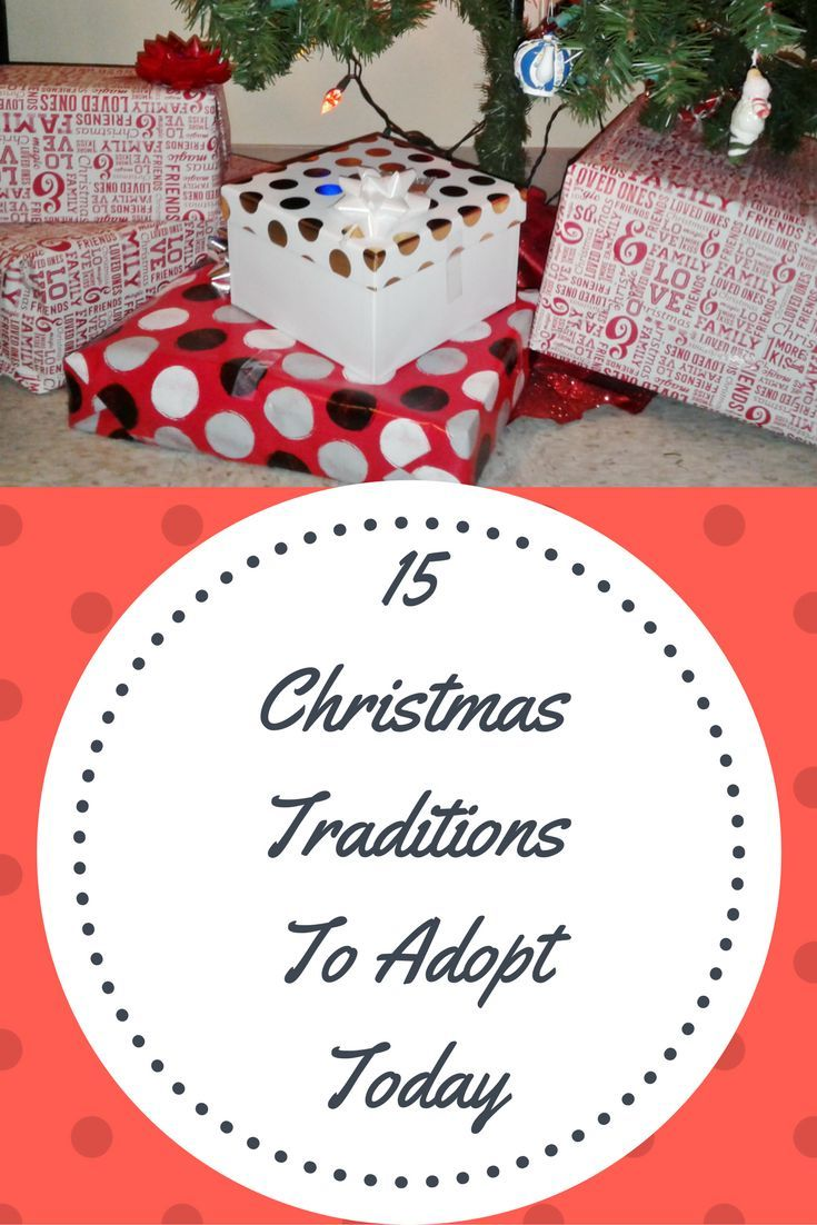 15 Christmas Traditions To Adopt Today | Everyday Life | Pinterest ...