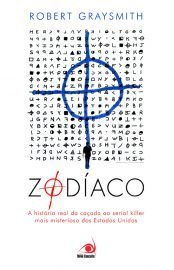 Baixar Livro Zodíaco - Robert Graysmith em PDF, ePub e Mobi ou ler online