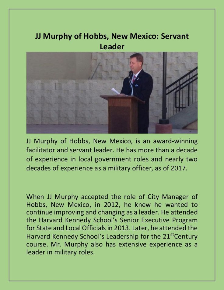 JJ Murphy of Hobbs, New Mexico: Servant Leader https://www.slideshare.net/jjmurphyhobbsnewmexico/jj-murphy-of-hobbs-new-mexico-servant-leader