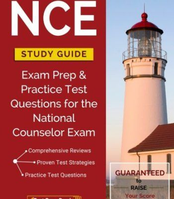 NCE Study Guide: Exam Prep & Practice Test Questions for the National Counselor Exam PDF