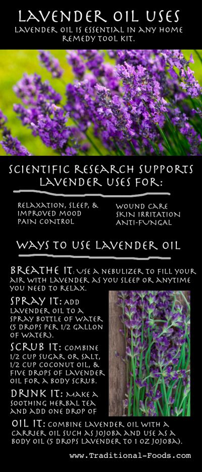 Uses for Lavender Oil (For Relaxation, Pain Control, and Much More)     Lavender for Relaxation, Sleep, and Mood..Lavender for Pain Control..Lavender to Relieve Skin Irritation..Lavender for Wound Care..Lavender As An Anti-Fungal (Candida)..Breathing In Lavender Oil: Use a Nebulizer..Lavender Sprays..Lavender Body Oil..Lavender Bath..Lavender Scrub..Lavender Tea