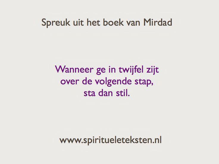 Citaten Over Twijfel : Spirituele spreuk uit het boek van mirdad wanneer ge in