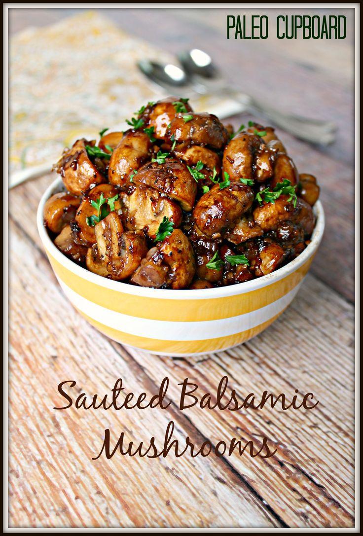 Paleo Sauteed Balsamic Mushroom Recipe - www.PaleoCupboard.com