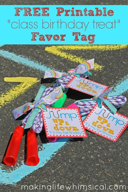 Instead of cupcakes on their birthday, give your child's class jump ropes with this darling FREE printable tag! www.makinglifewhimsical.com