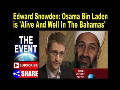 Edward Snowden: Osama Bin Laden is 'Alive And Well In The Bahamas