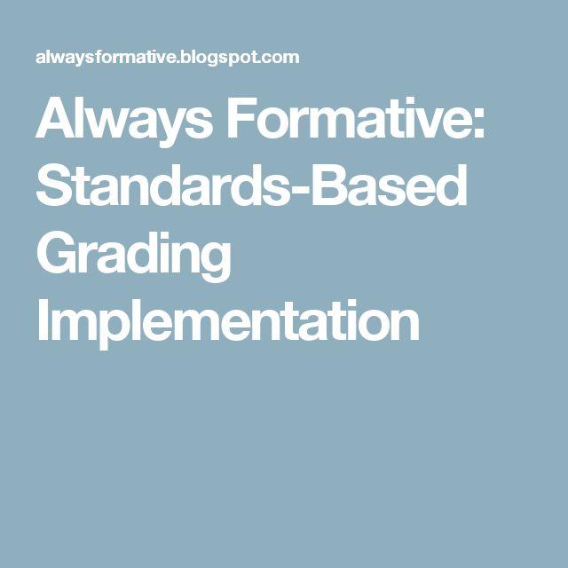 Always Formative: Standards-Based Grading Implementation