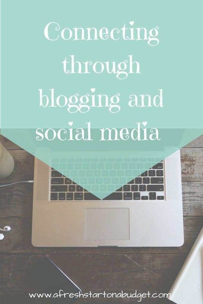 Improving your Blog by connecting more on social media http://afreshstartonabudget.com/blogging-and-social-media-its-all-about-connecting/