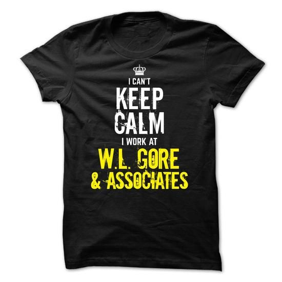 Special - I Cant Keep Calm, I Work At W.L. GORE & ASSOC - #hoodie freebook #sweatshirt jeans. SAVE => https://www.sunfrog.com/Funny/Special--I-Cant-Keep-Calm-I-Work-At-WL-GORE-ASSOCIATES.html?68278
