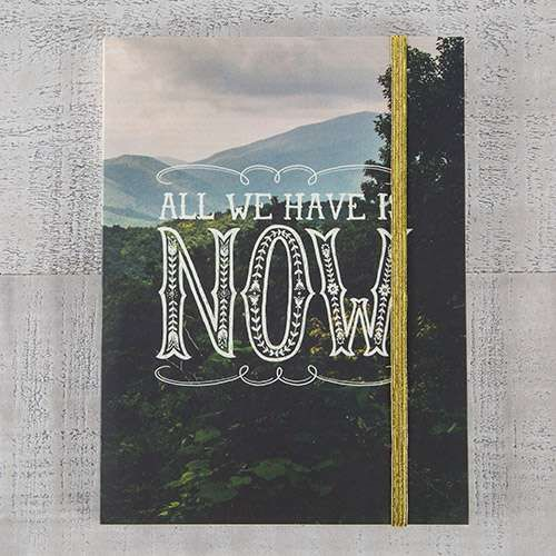 Natural Life Σημειωματάριο με λάστιχο «All we have is NOW»