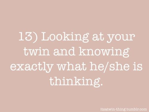 17 Best Twin Sister Quotes On Pinterest