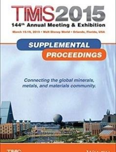 TMS 2015 144th Annual Meeting & Exhibition: Supplemental Proceedings free download by The Minerals Metals & Materials Society (eds.) ISBN: 9781119082415 with BooksBob. Fast and free eBooks download.  The post TMS 2015 144th Annual Meeting & Exhibition: Supplemental Proceedings Free Download appeared first on Booksbob.com.