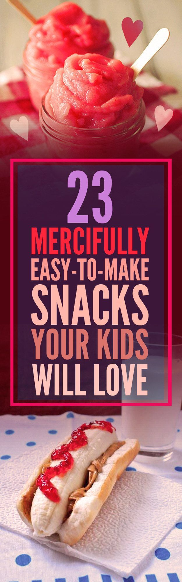 23 Mercifully Easy-To-Make Snacks Your Kids Will Love (scheduled via http://www.tailwindapp.com?utm_source=pinterest&utm_medium=twpin&utm_content=post8795936&utm_campaign=scheduler_attribution)