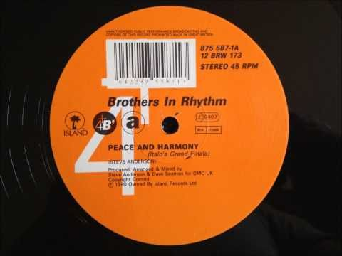 ▶ Brothers In Rhythm - Peace And Harmony (Italo's Grand Finale) - YouTube