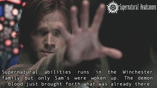 Supernatural abilities runs in the Winchester family but only Sam's were woken up. The demon blood just brought forth what was already there.