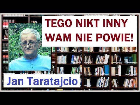 TEGO NIKT INNY WAM NIE POWIE! - Jan Taratajcio - 29.08.2017 r. - YouTube