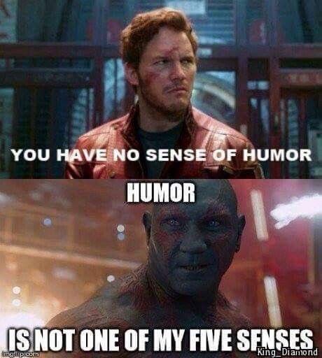 Sense of humour  Gardians of the Galaxy