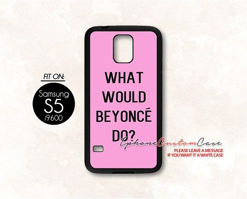 what wwould beyonce do for Samsung S5 Black case