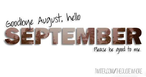 Hello September Funny | Goodbye August, hello September