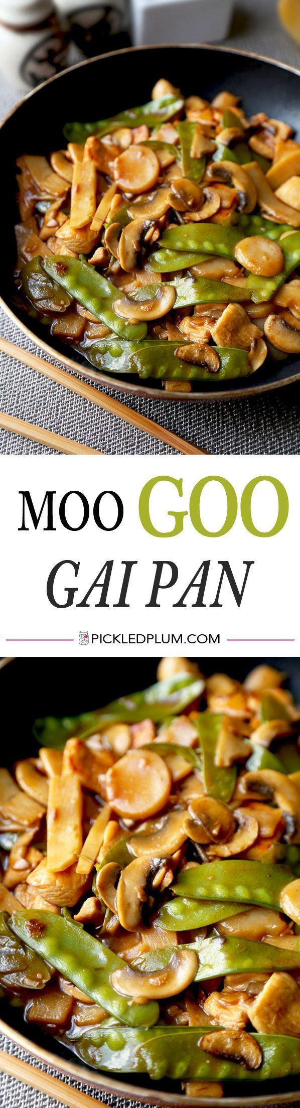 Moo Goo Gai Pan - Easy recipe for Chinese chicken and vegetable stir fry tossed…